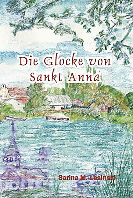Die Glocke von Sankt Anna
