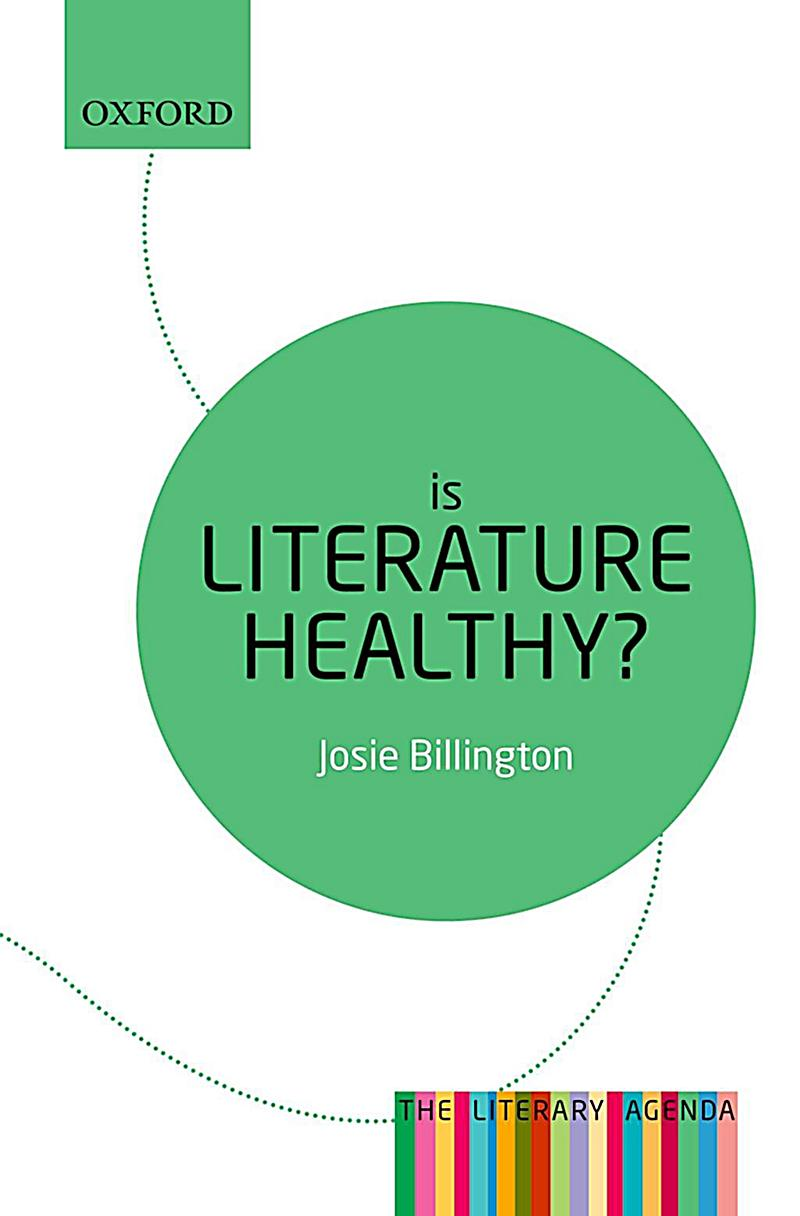 The Literary Agenda: Is Literature Healthy