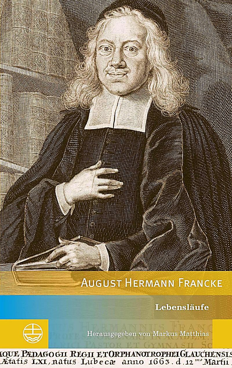 Edition Pietismustexte: 9 Lebensl?ufe August Hermann Franckes