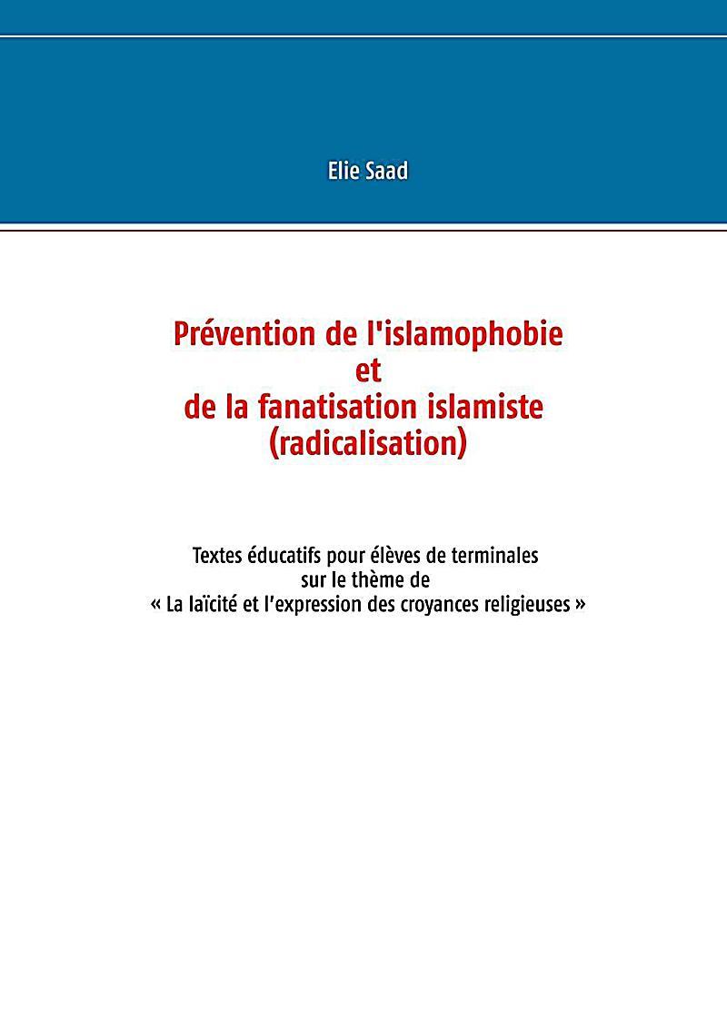 Pr?vention de l'islamophobie et de la fanatisation islamiste (radicalisation)