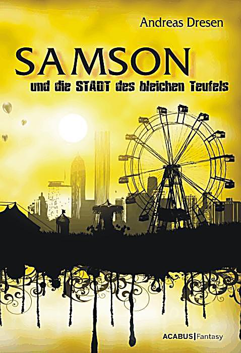 Image of Samson und die STADT des bleichen Teufels