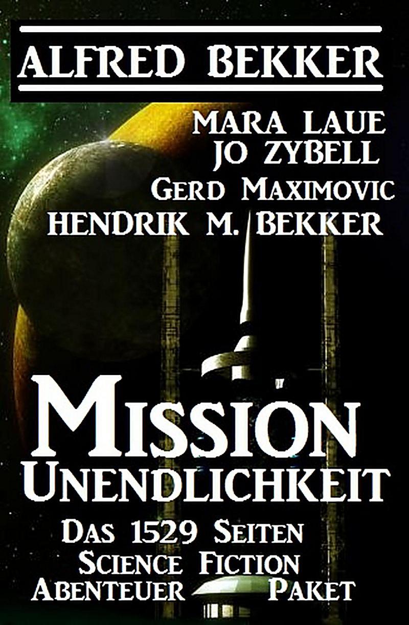 Image of Mission Unendlichkeit - Das 1529 Science Fiction Abenteuer Paket