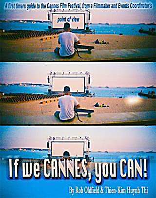 If We Cannes, You Can