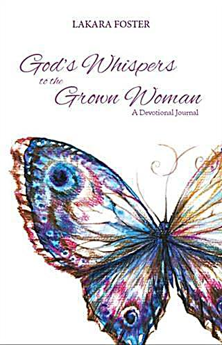 God´s Whispers to the Grown Woman