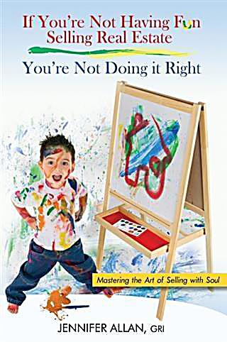 If You´re Not Having Fun Selling Real Estate, You´re Not Doing it Right