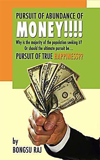 Pursuit of Abundance of Money