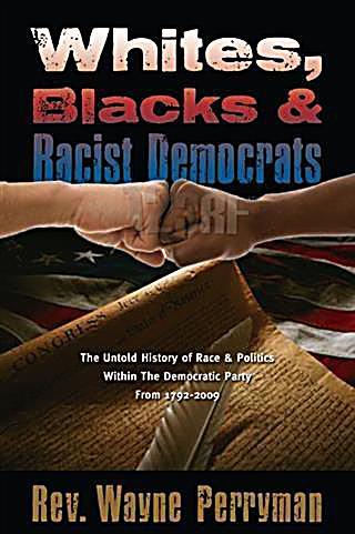 Whites, Blacks, and Racist Democrats