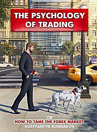 Psychology of Trading or How to Tame the FOREX Market