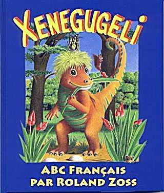 ABC Xenegugeli, Francais