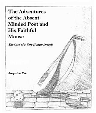 Adventures of the Absent Minded Poet and His Faithful Mouse
