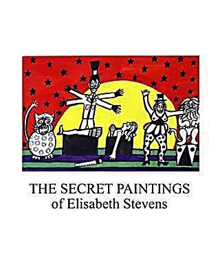 Secret Paintings of Elisabeth Stevens