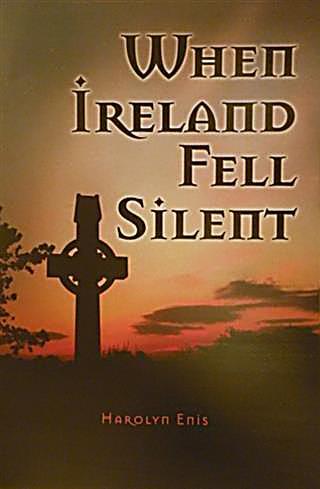 When Ireland Fell Silent