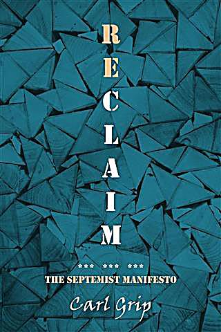 Reclaim - The Septemist Manifesto