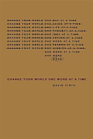 Change Your World, One Word at a Time