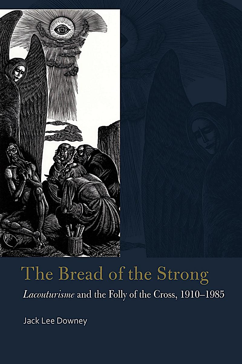 Bread of the Strong