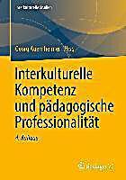 Interkulturelle Studien: Interkulturelle Kompetenz und p?dagogische Professionalit?t