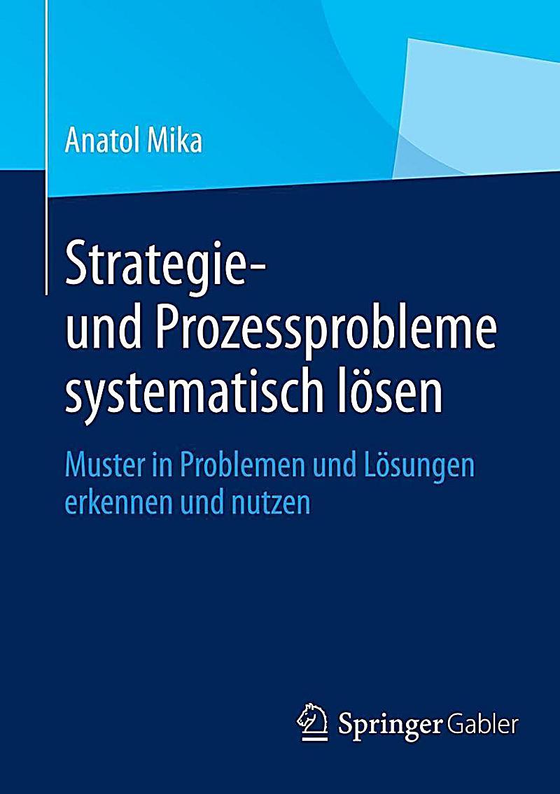 Strategie- und Prozessprobleme systematisch lösen