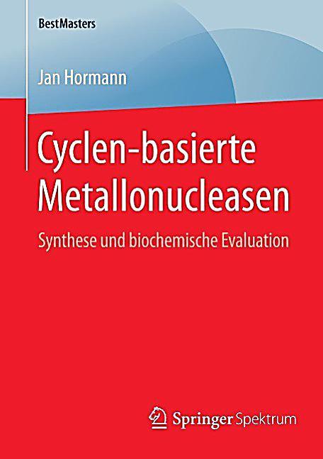 BestMasters: Cyclen-basierte Metallonucleasen
