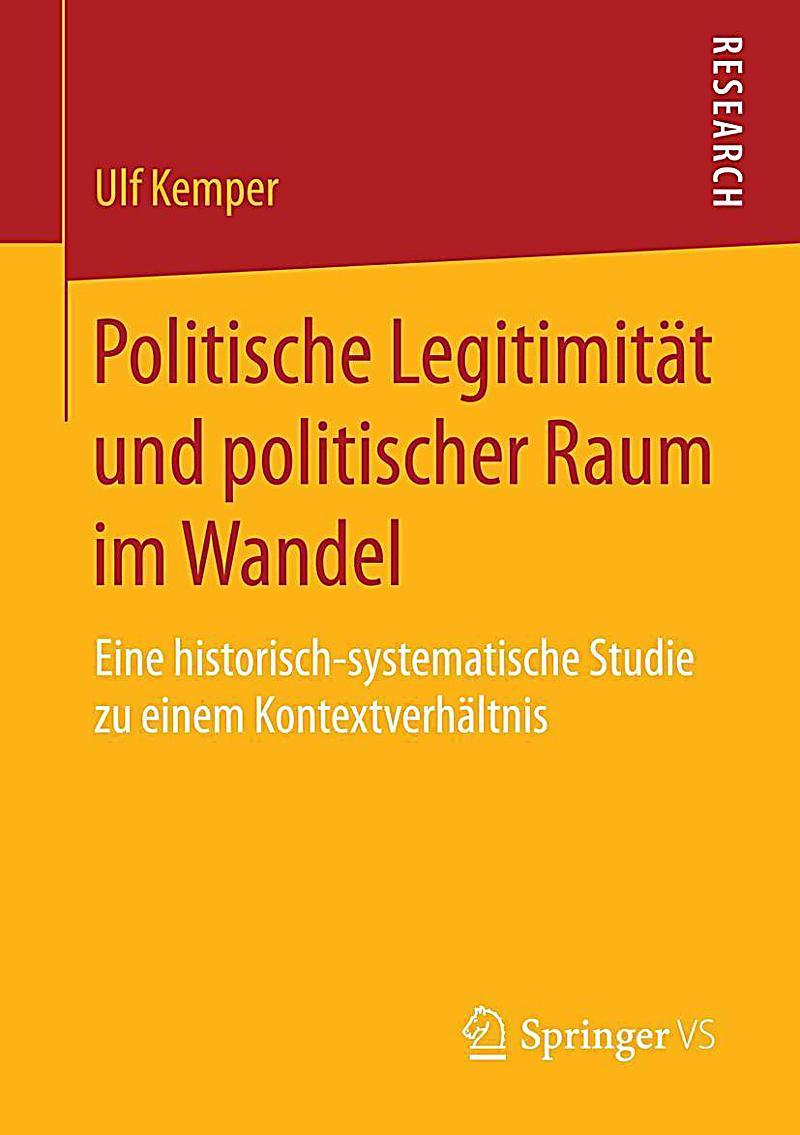 Politische Legitimit?t und politischer Raum im Wandel