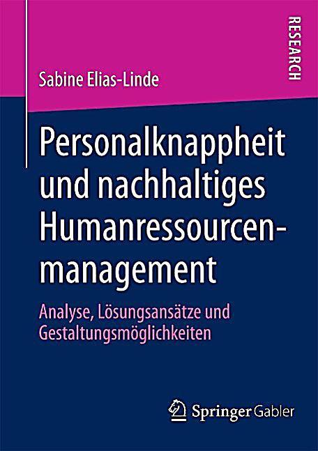 Personalknappheit und nachhaltiges Humanressourcenmanagement