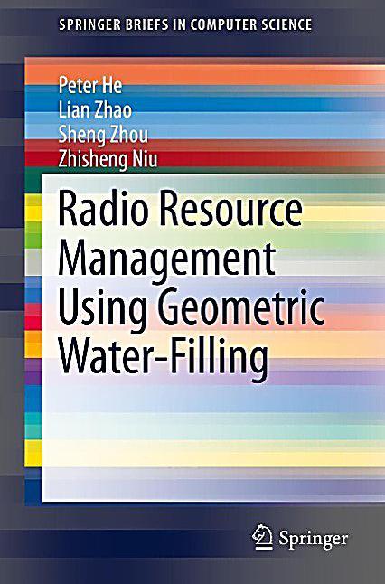 Radio Resource Management Using Geometric Water-Filling