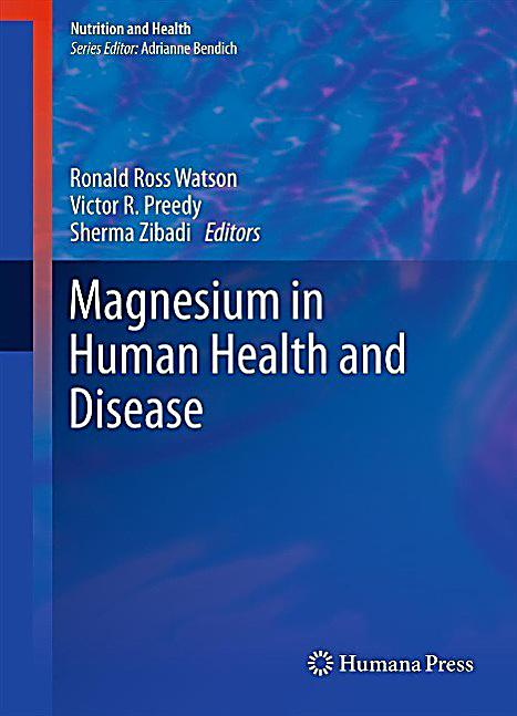 Nutrition and Health: Magnesium in Human Health and Disease