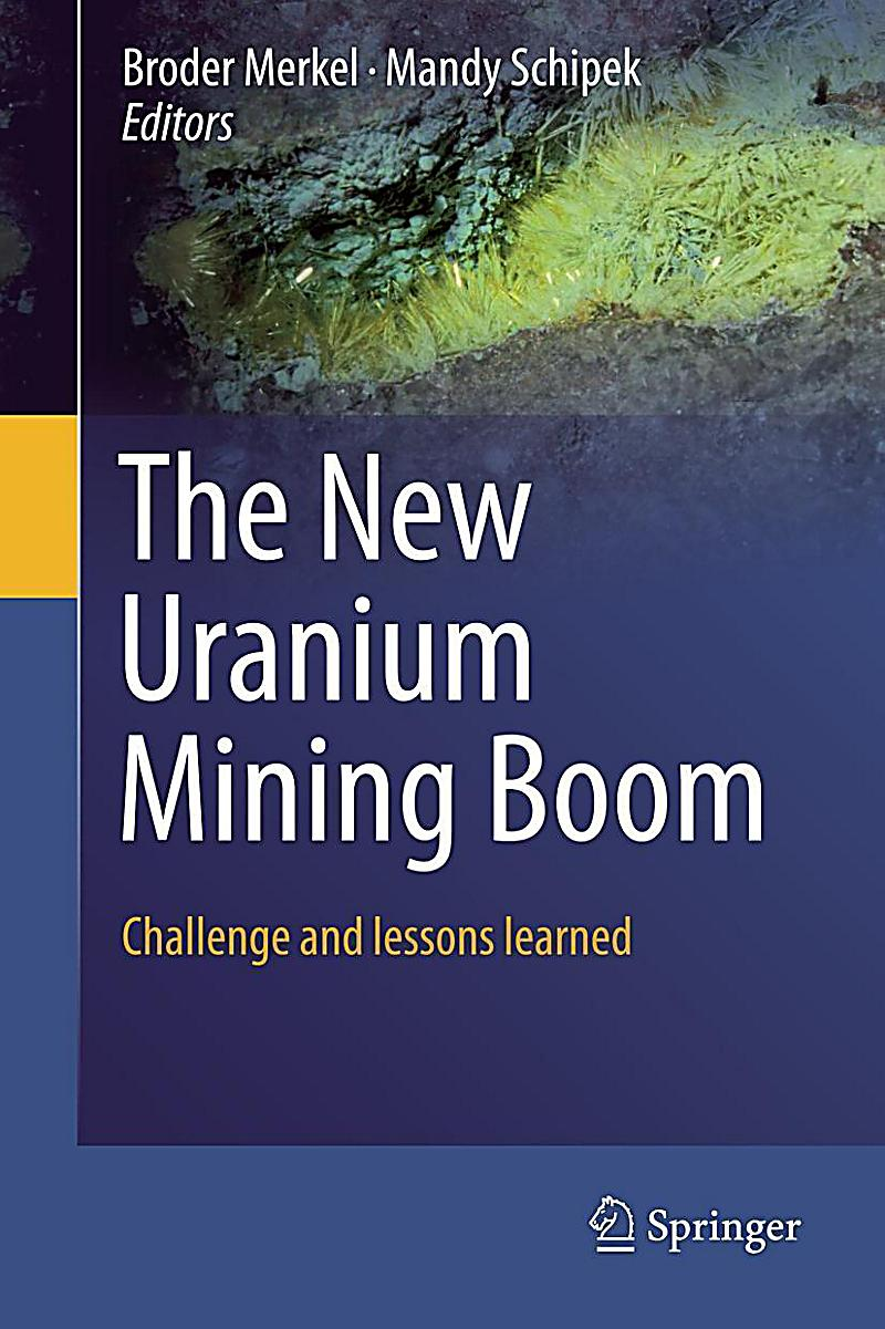 The New Uranium Mining Boom