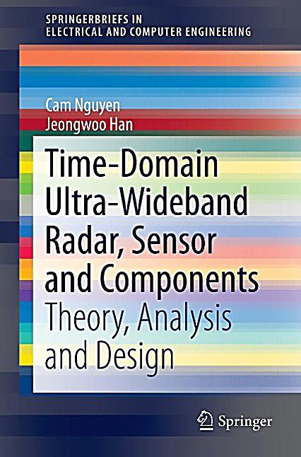 Time-Domain Ultra-Wideband Radar, Sensor and Components