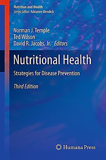 Nutrition and Health: Nutritional Health