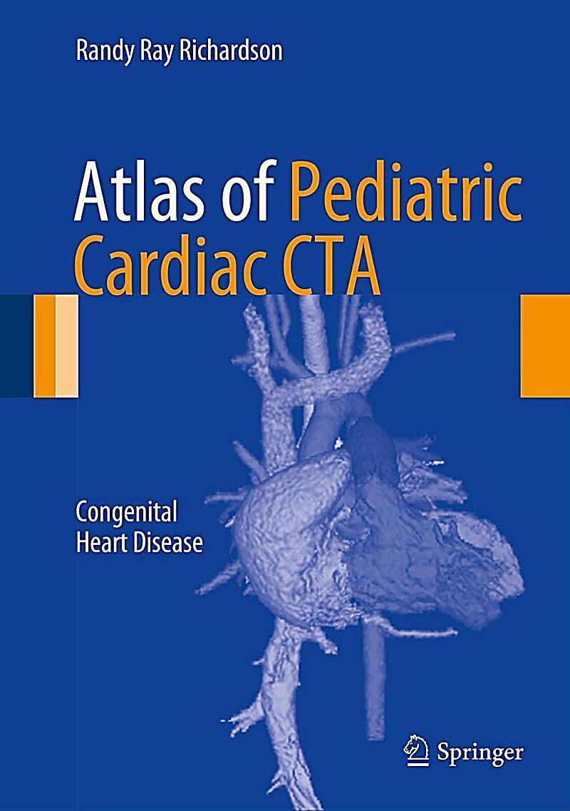 Atlas of Pediatric Cardiac CTA