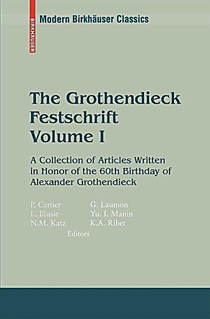 The Grothendieck Festschrift, Volume I
