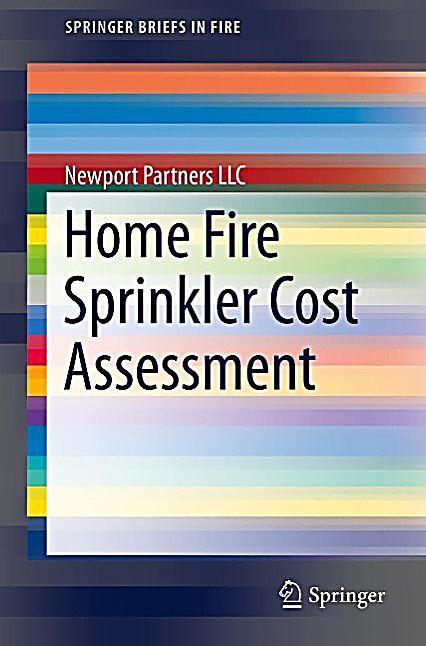 Home Fire Sprinkler Cost Assessment