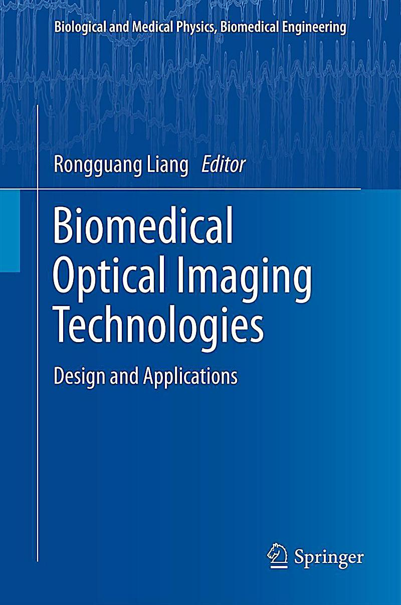 Biomedical Optical Imaging Technologies