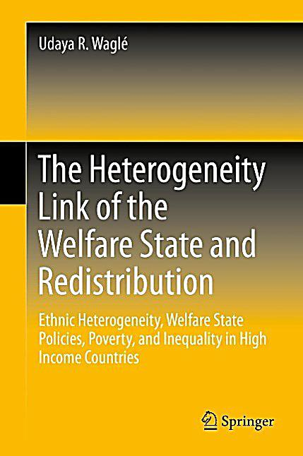 The Heterogeneity Link of the Welfare State and Redistribution