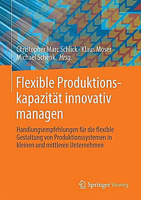 Flexible Produktionskapazität innovativ managen