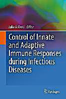 Control of Innate and Adaptive Immune Responses during Infectious Diseases