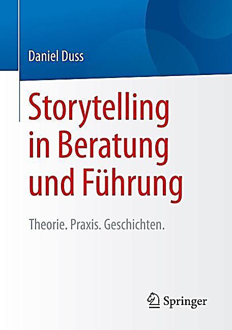 Storytelling in Beratung und Führung