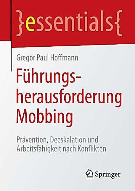 essentials: F?hrungsherausforderung Mobbing