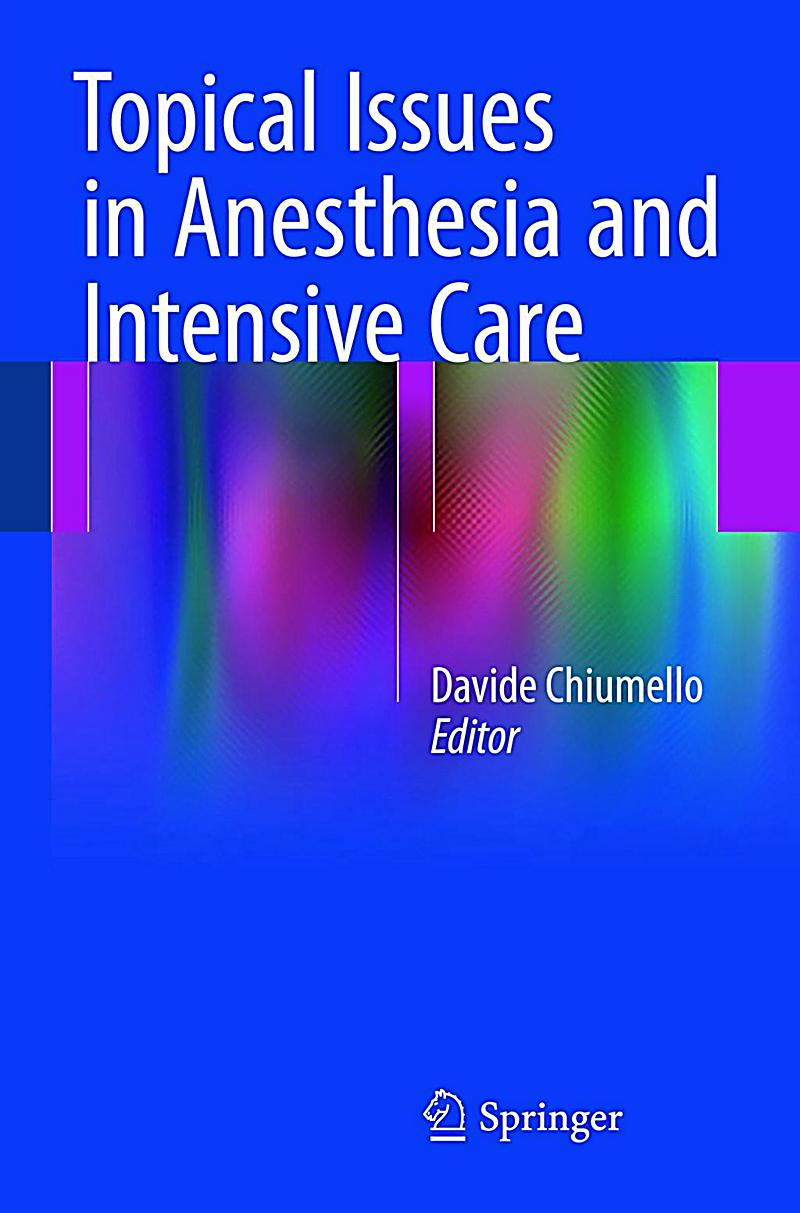 Topical Issues in Anesthesia and Intensive Care