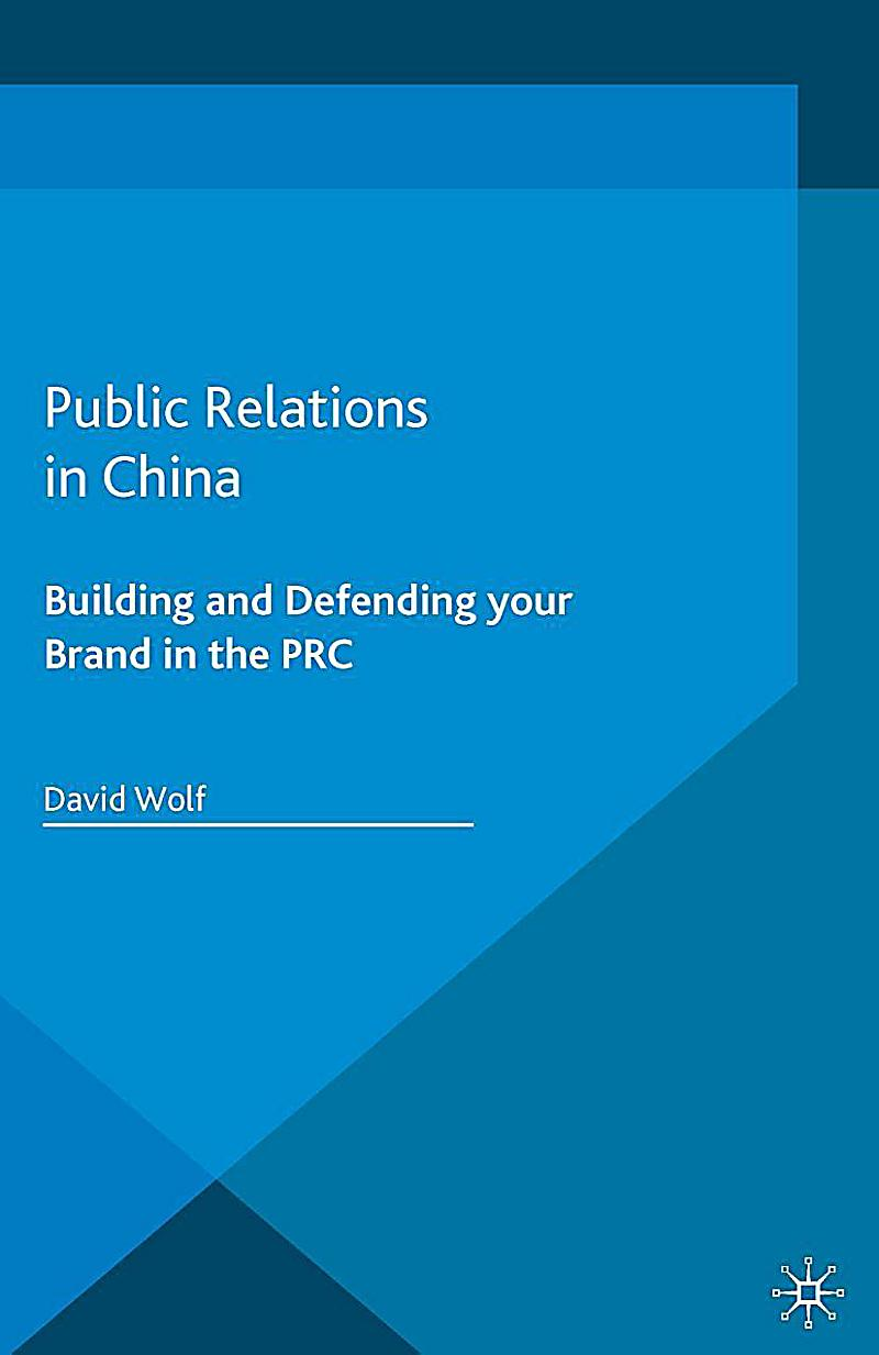 Palgrave Pocket Consultants: Public Relations in China
