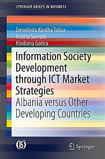 Information Society Development through ICT Market Strategies
