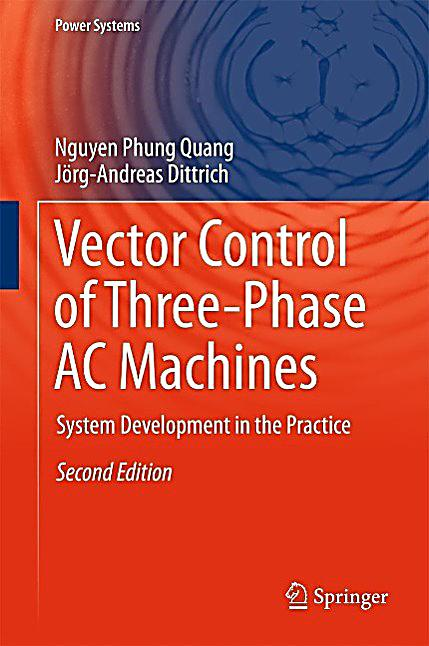 Power Systems: Vector Control of Three-Phase AC Machines