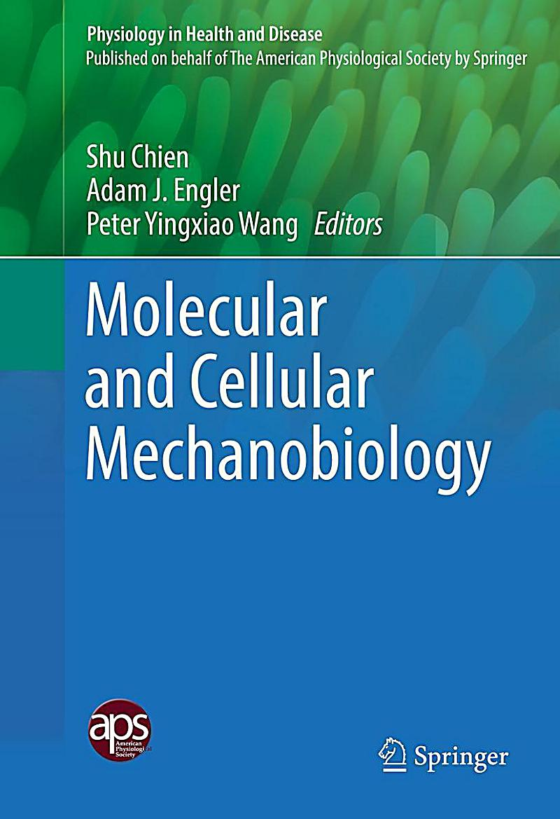 Molecular and Cellular Mechanobiology