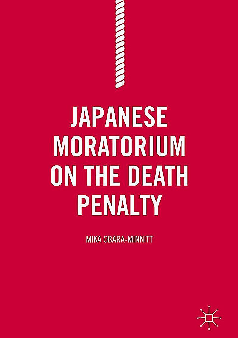 Japanese Moratorium on the Death Penalty
