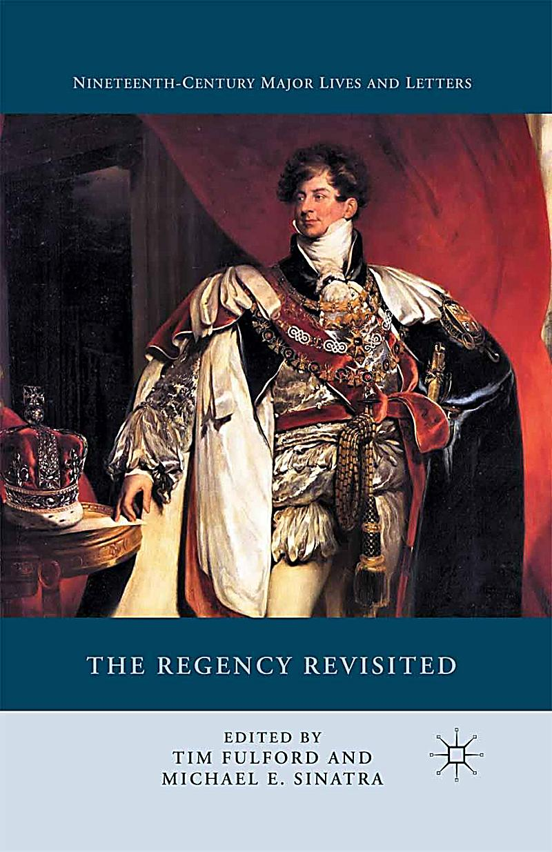 The Regency Revisited