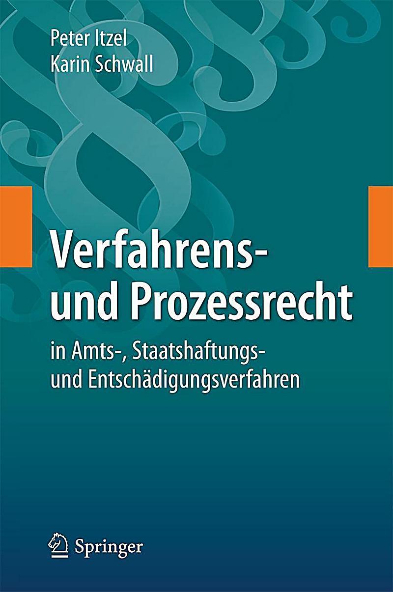 Verfahrens- und Prozessrecht in Amts-, Staatshaftungs- und Entsch?digungsverfahren