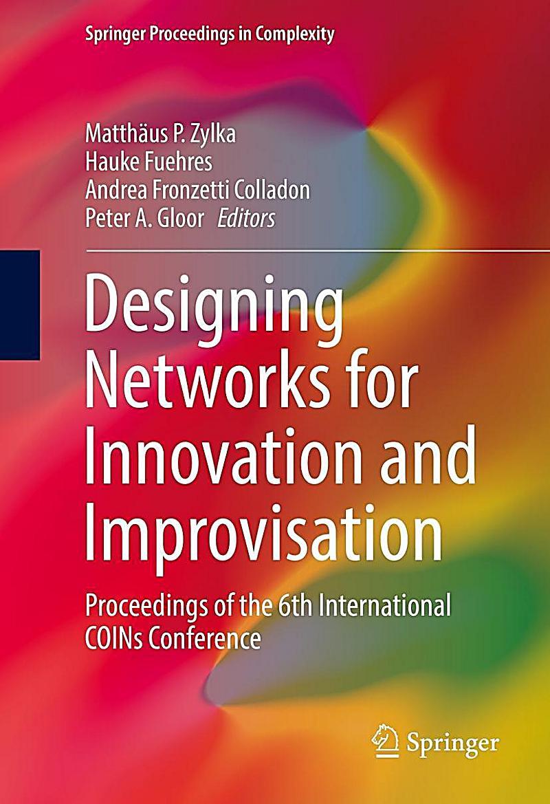 Designing Networks for Innovation and Improvisation
