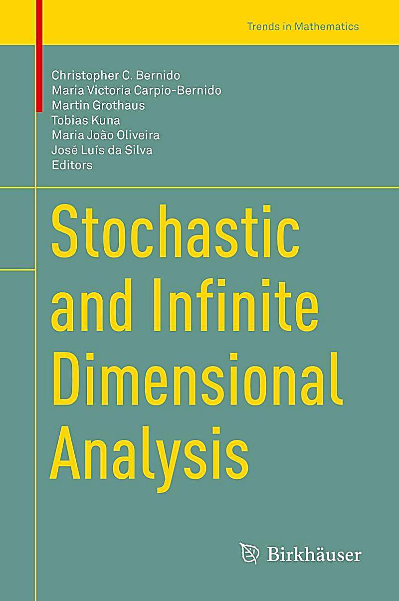 Stochastic and Infinite Dimensional Analysis
