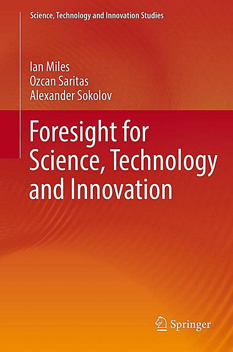 Foresight for Science, Technology and Innovation