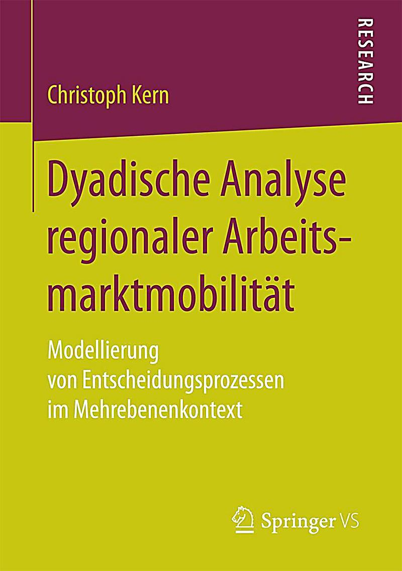 Dyadische Analyse regionaler Arbeitsmarktmobilit?t